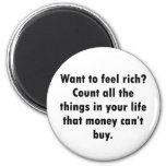 ¿Quiera sentir rico? Iman De Nevera