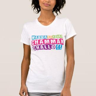 "¿Quiera ser el suyo Chammak Challo? Chica ""hermoso Camiseta"