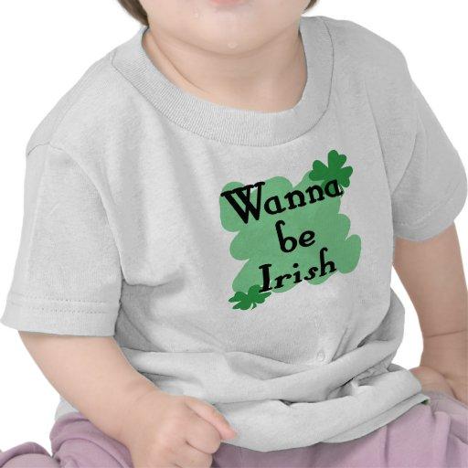 quiera ser irlandés camisetas
