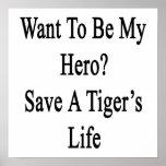 Quiera ser mi reserva del héroe la vida de un tigr poster