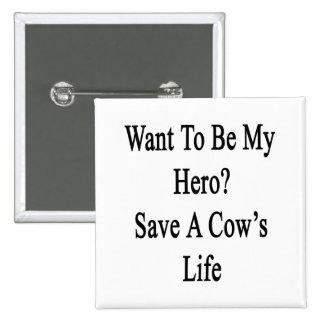 Quiera ser mi reserva del héroe la vida de una vac