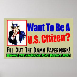 ¿Quiera ser un ciudadano? Poster