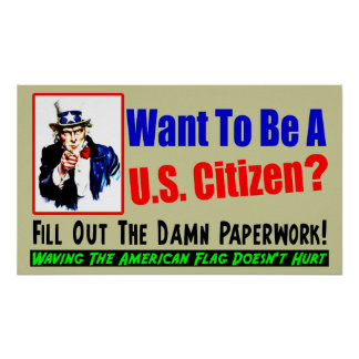 ¿Quiera ser un ciudadano? Póster