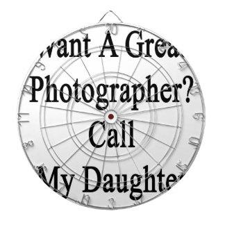 Quiera una gran llamada del fotógrafo mi hija tabla dardos