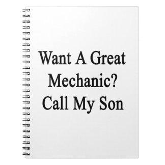 Quiera una gran llamada del mecánico mi hijo libreta espiral