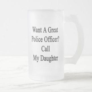 Quiera una gran llamada del oficial de policía mi  taza