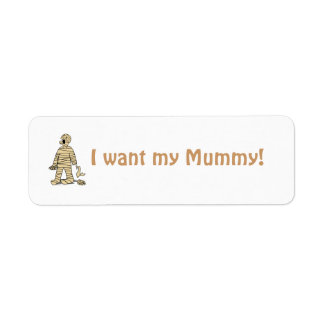 Quiero a mi momia divertida Halloween de la momia Etiquetas De Remite