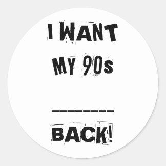 QUIERO A MIS pegatinas traseros del _90s Pegatina Redonda