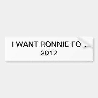 Quiero a Ronnie para 2012 Pegatina De Parachoque