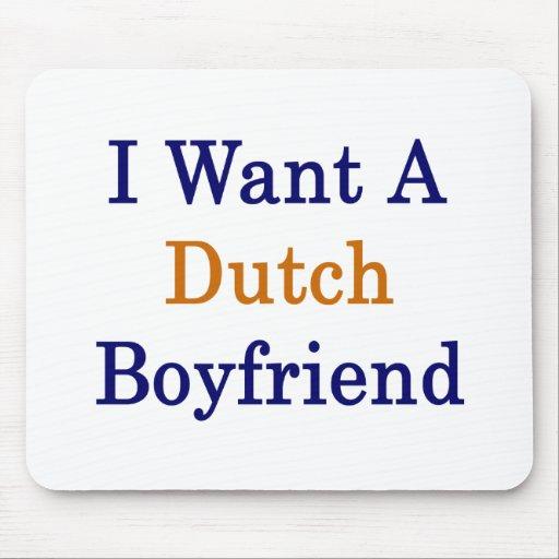Quiero a un novio holandés alfombrillas de raton