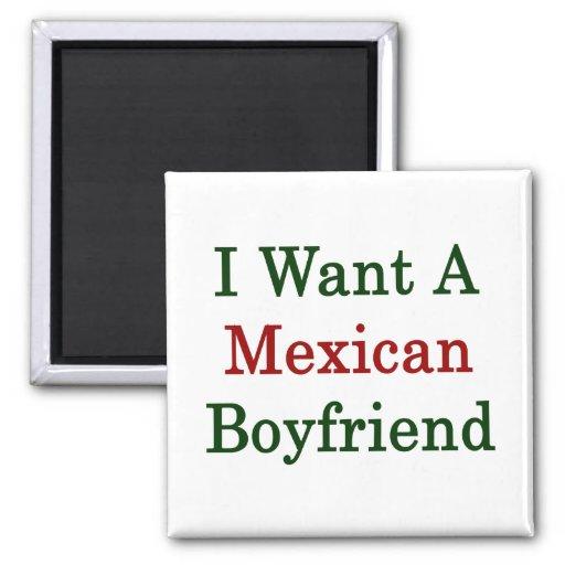 Quiero a un novio mexicano imán cuadrado