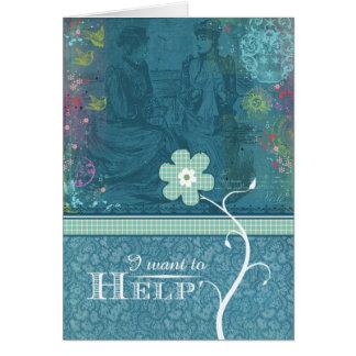 Quiero ayudar tarjeta de felicitación