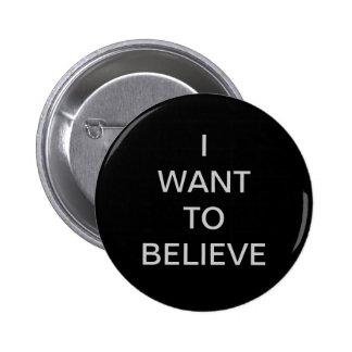 """""""Quiero creer"""" el botón"""
