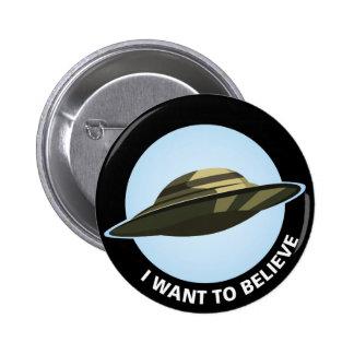 Quiero creer el botón pin redondo de 2 pulgadas