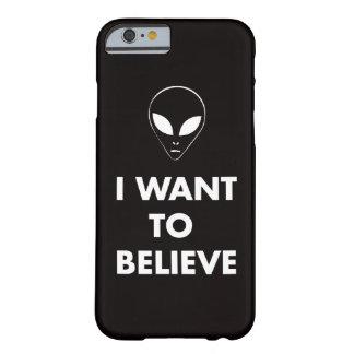 Quiero creer (el negro) funda para iPhone 6 barely there
