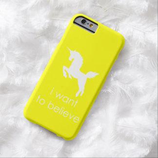 quiero creer en unicornios funda de iPhone 6 barely there