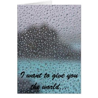 Quiero darle el mundo… tarjeta de felicitación