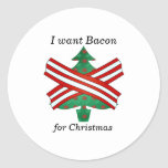 Quiero el tocino para el navidad pegatinas redondas