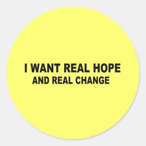 Quiero esperanza real y el cambio real pegatina redonda