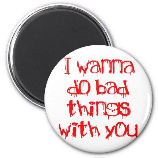 Quiero hacer malas cosas con usted iman