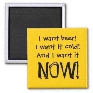 Quiero la cerveza, frío y ahora - los jubilados imán cuadrado