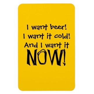Quiero la cerveza, frío y ahora - los jubilados imanes flexibles