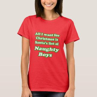 Quiero la lista de Santa de muchachos traviesos Playera