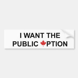 Quiero la opción pública etiqueta de parachoque
