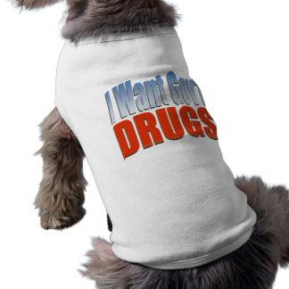 Quiero las DROGAS de Govt ROJAS Playera Sin Mangas Para Perro