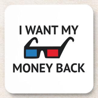 Quiero mi reembolso del dinero posavasos de bebidas