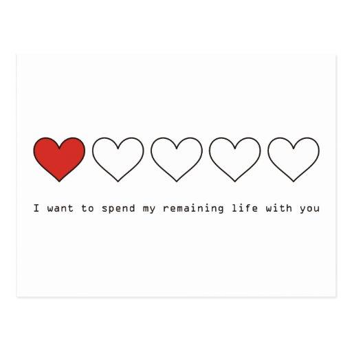Quiero pasar mi vida restante con usted postales