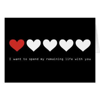 Quiero pasar mi vida restante con usted tarjeta de felicitación