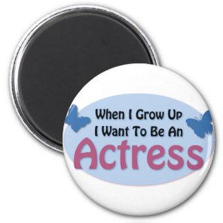 Quiero ser actriz imán redondo 5 cm