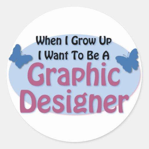 Quiero ser diseñador gráfico etiquetas redondas