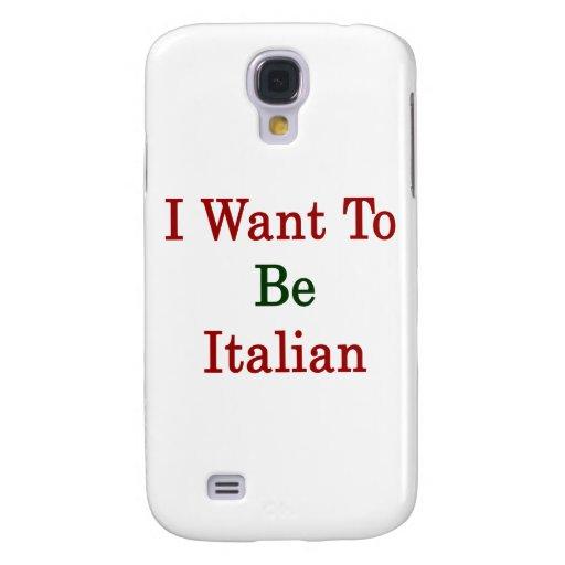Quiero ser italiano funda para galaxy s4