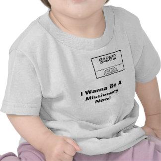 ¡Quiero ser un MissionaryNow Camisetas