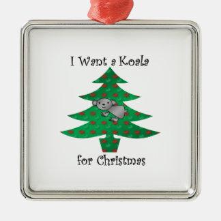 Quiero una koala para el navidad adorno navideño cuadrado de metal