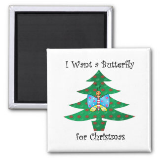 Quiero una mariposa para el navidad imán cuadrado