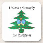 Quiero una mariposa para el navidad posavasos de bebidas