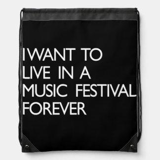 Quiero vivir en un festival de música para siempre mochilas