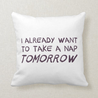 Quiero ya tomar una siesta mañana cojín