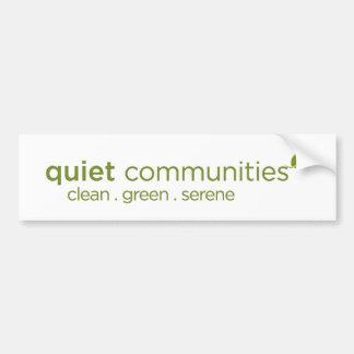 Quiet Communities Bumper Sticker