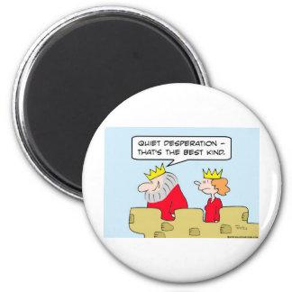 quiet desperation best kind fridge magnets