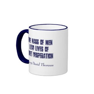 Quiet Desperation... Ringer Mug
