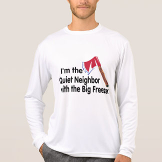 Quiet Neighbor Big Freezer Tees