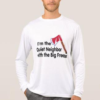 Quiet Neighbor Big Freezer Shirt
