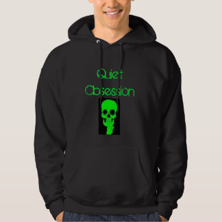 Quiet Obsession hoodie