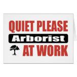 Quiet Please Arborist At Work Cards