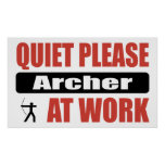 Quiet Please Archer At Work Print
