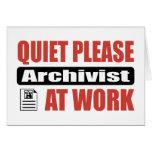 Quiet Please Archivist At Work Card